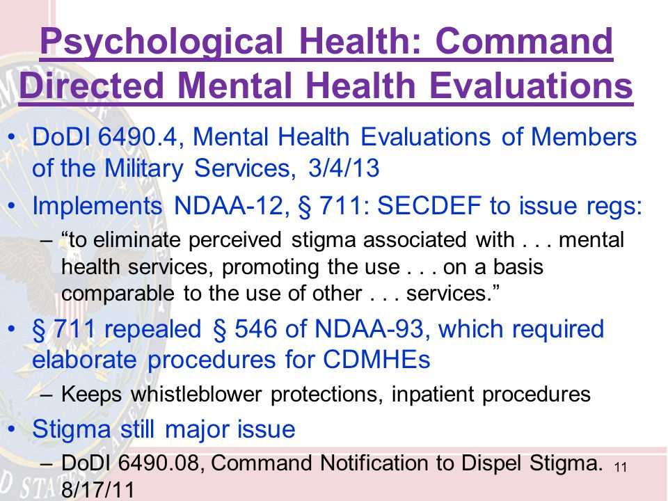Psychological Health: Command Directed Mental Health Evaluations