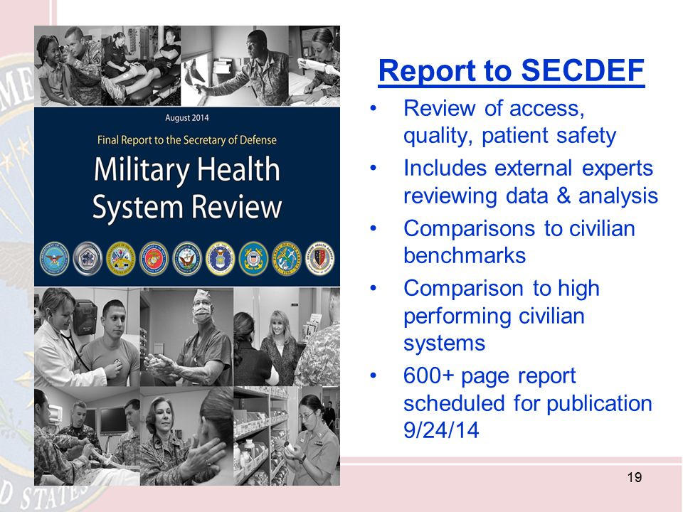 Report to SECDEF Review of access, quality, patient safety