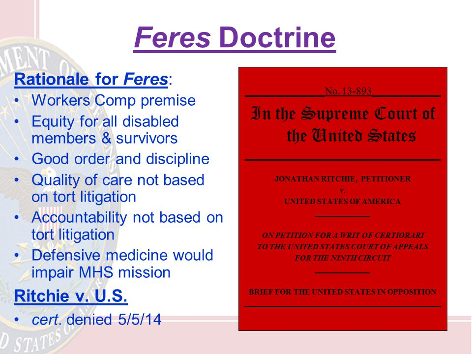 Feres Doctrine In the Supreme Court of the United States