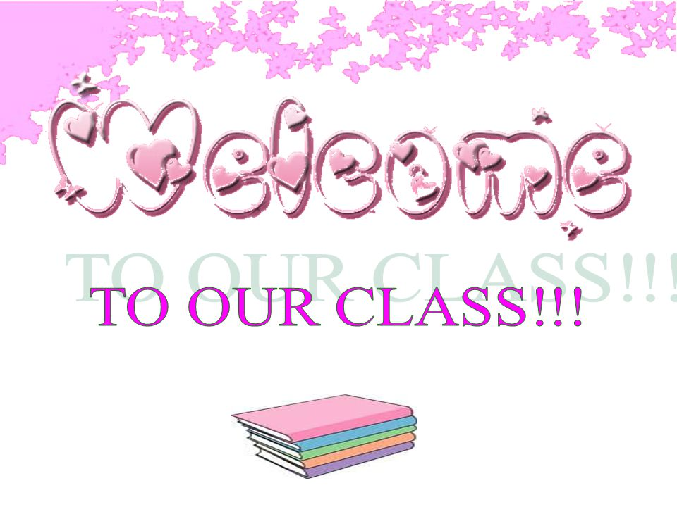 TO OUR CLASS!!!