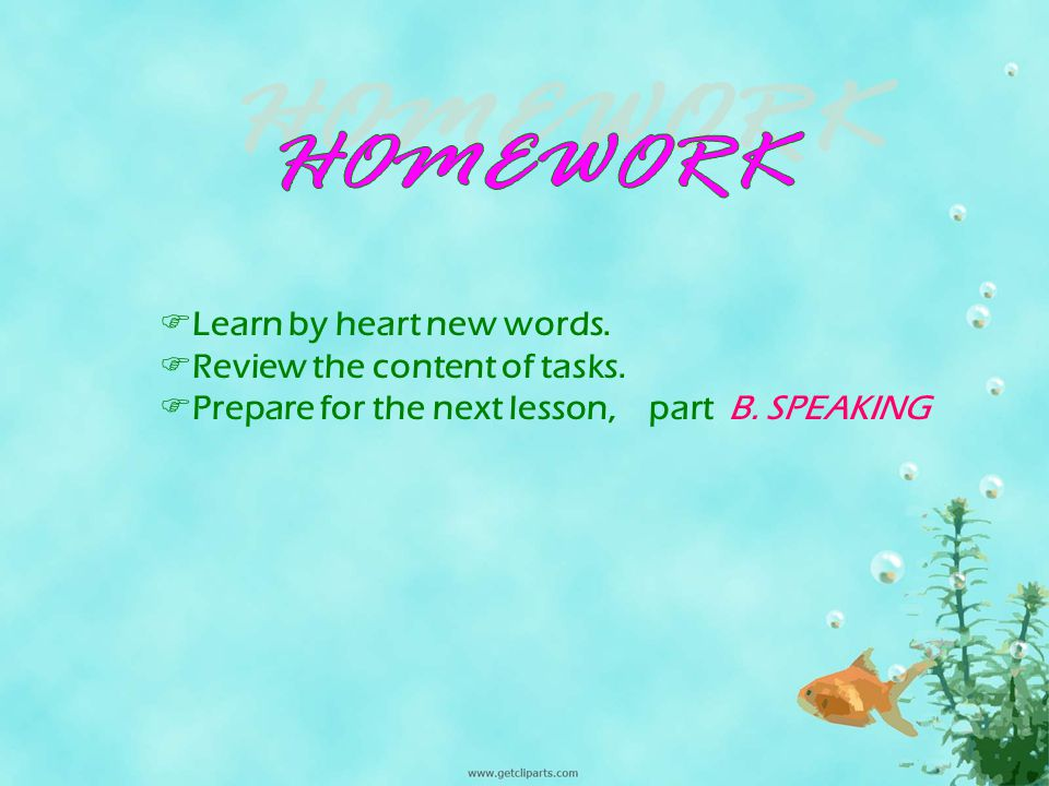HOMEWORK Learn by heart new words. Review the content of tasks.