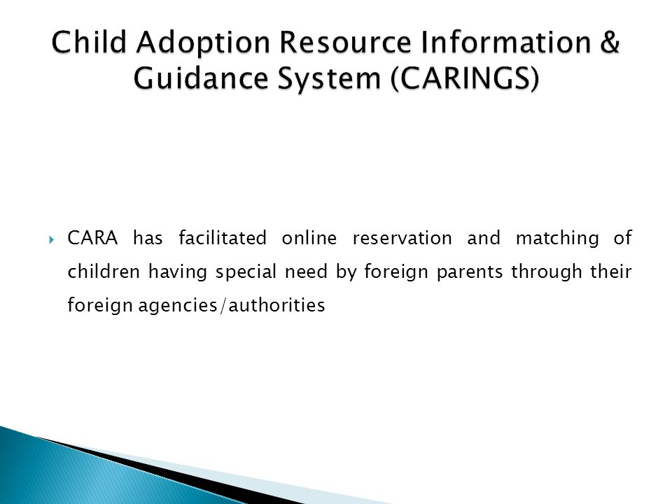Child Adoption Resource Information & Guidance System (CARINGS)