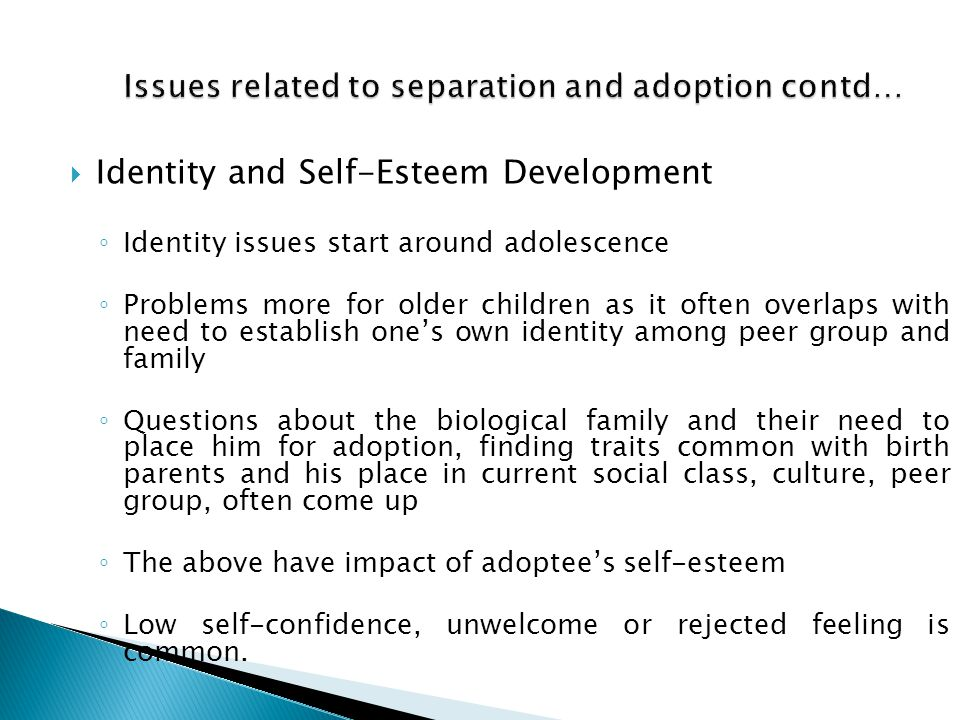 Issues related to separation and adoption contd…