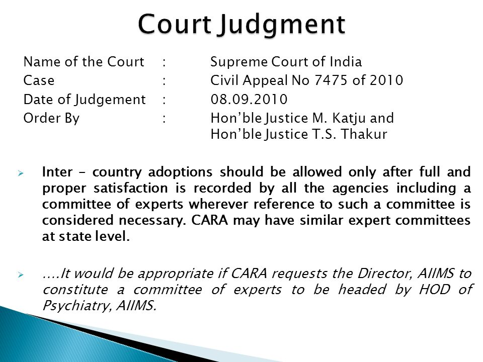 Court Judgment Name of the Court : Supreme Court of India