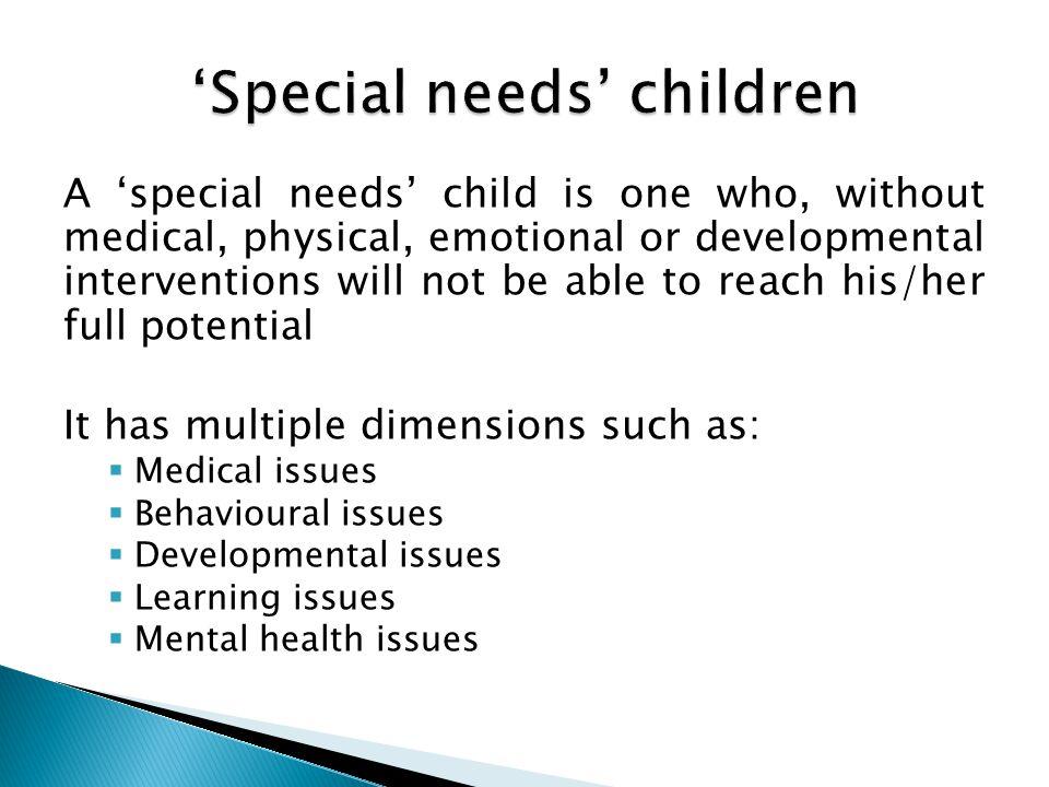 'Special needs' children