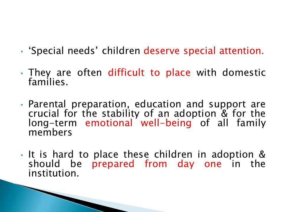 'Special needs' children deserve special attention.