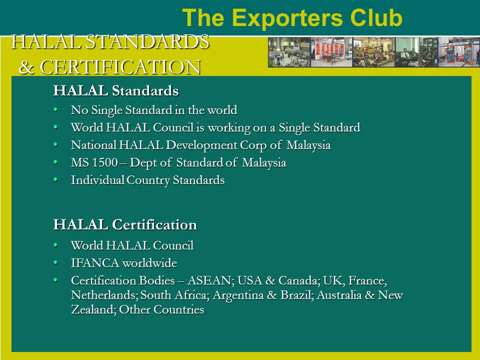 HALAL STANDARDS & CERTIFICATION