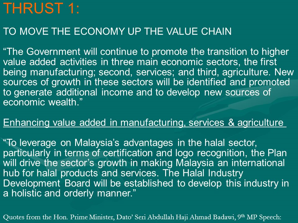 THRUST 1: TO MOVE THE ECONOMY UP THE VALUE CHAIN