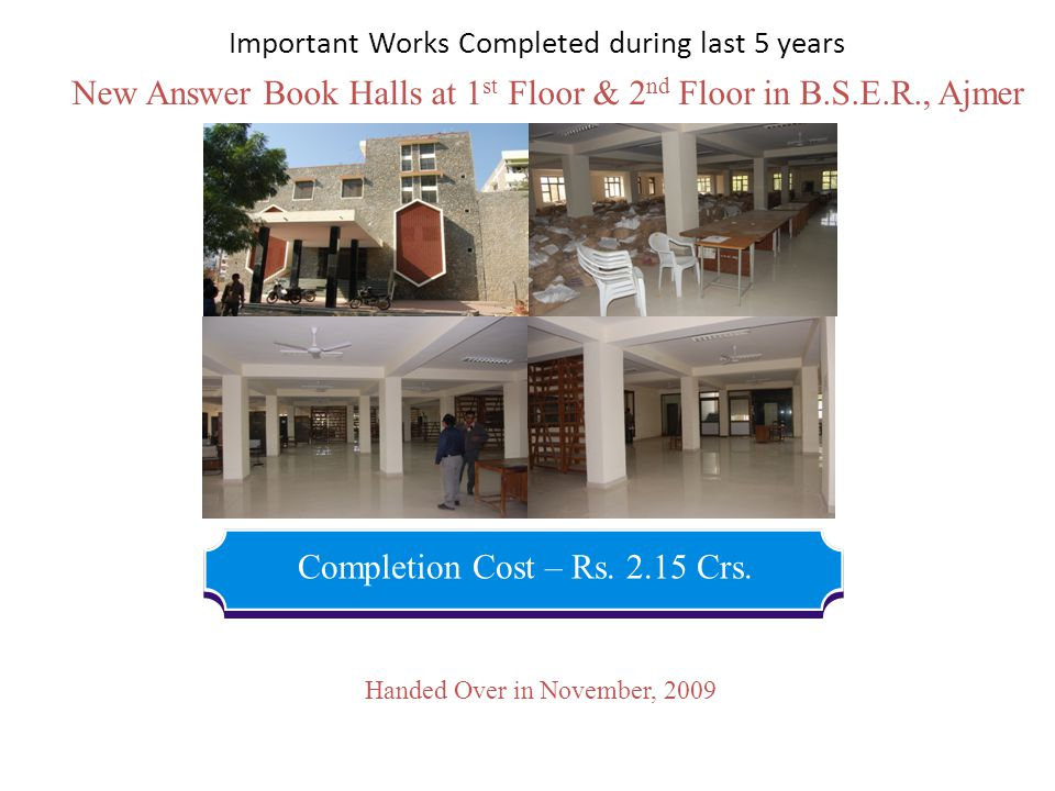 New Answer Book Halls at 1st Floor & 2nd Floor in B.S.E.R., Ajmer
