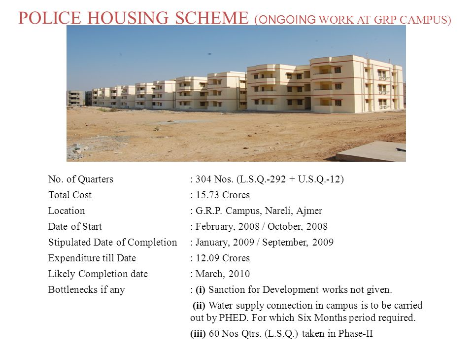 POLICE HOUSING SCHEME (ONGOING WORK AT GRP CAMPUS)