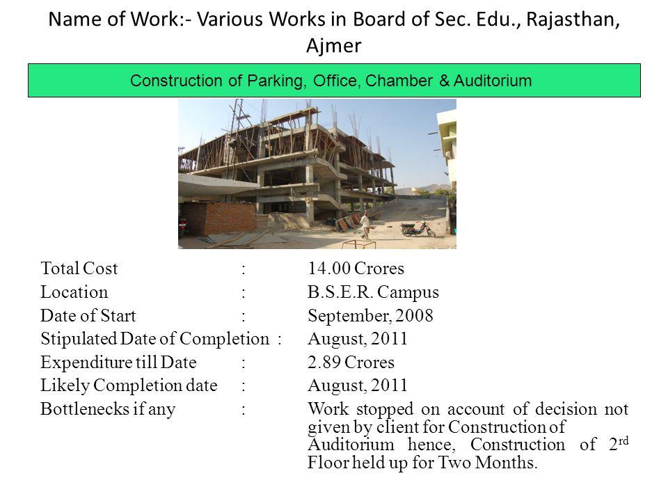 Name of Work:- Various Works in Board of Sec. Edu., Rajasthan, Ajmer
