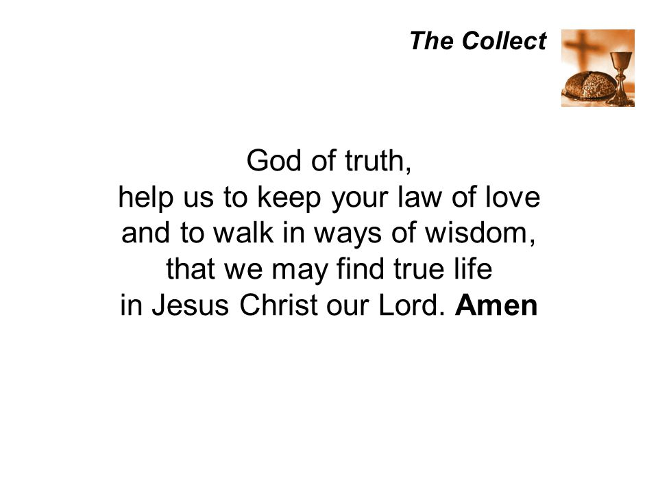 help us to keep your law of love and to walk in ways of wisdom,