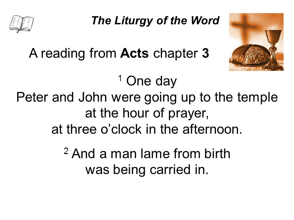 A reading from Acts chapter 3