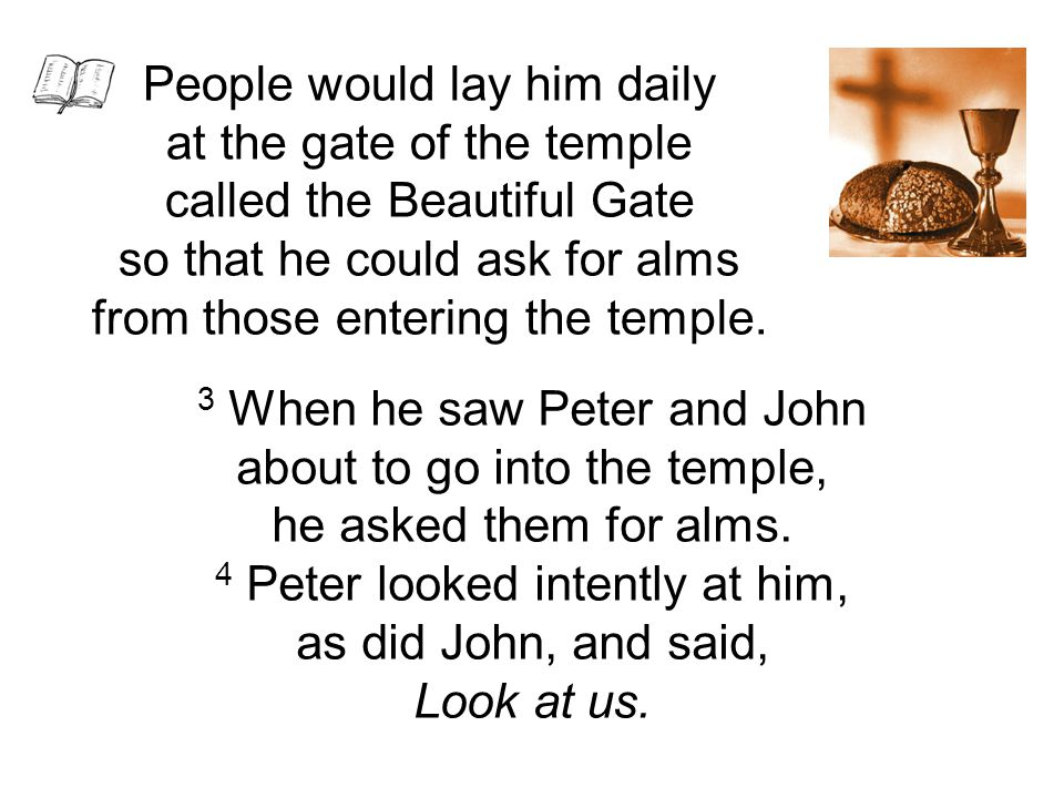 People would lay him daily at the gate of the temple