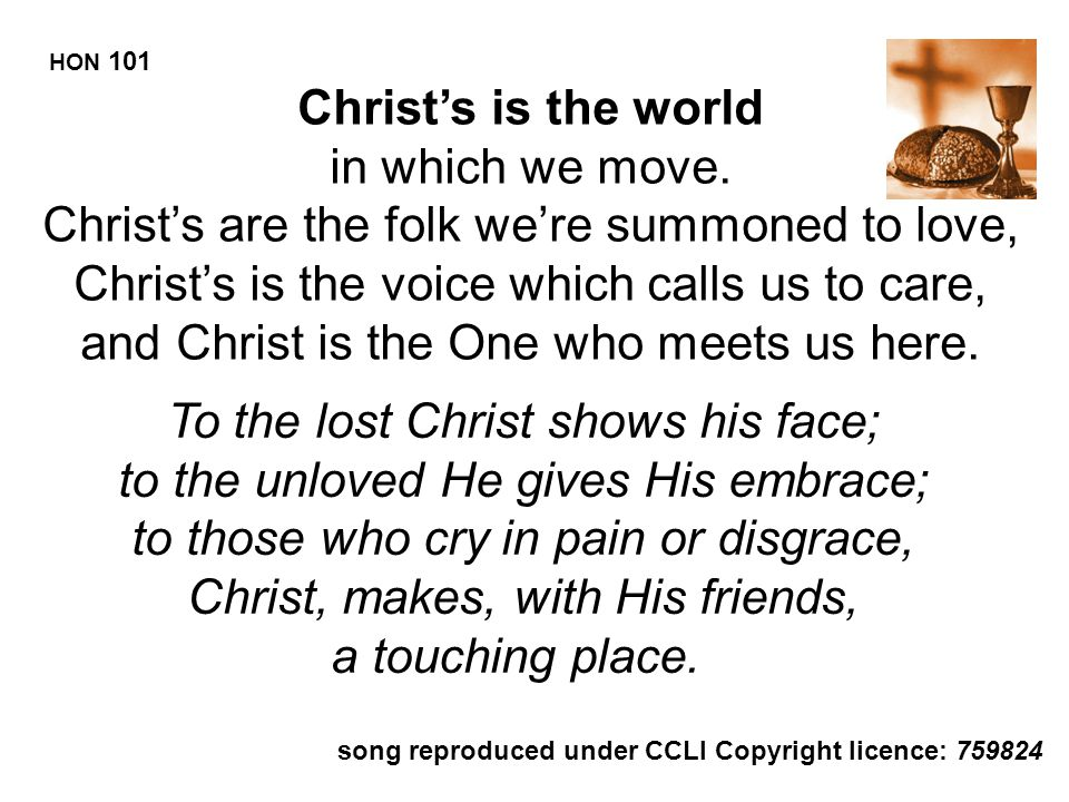 HON 101 Christ's is the world.