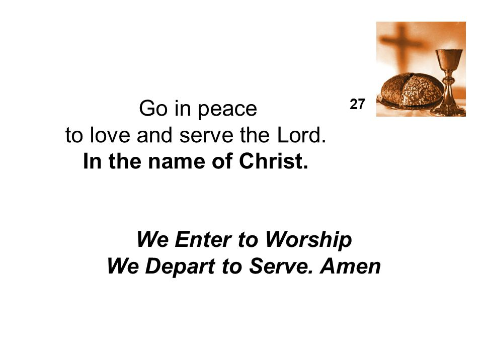 to love and serve the Lord.