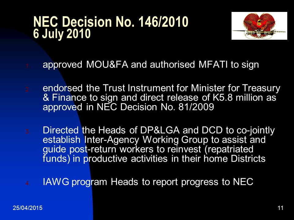 NEC Decision No. 146/2010 6 July 2010 approved MOU&FA and authorised MFATI to sign.