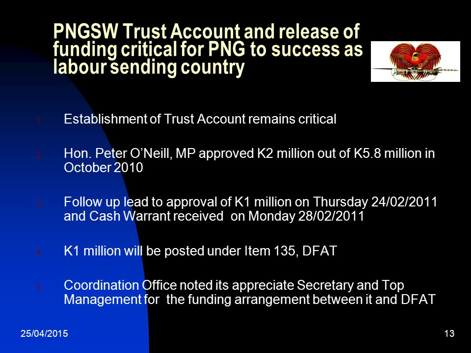 PNGSW Trust Account and release of funding critical for PNG to success as labour sending country