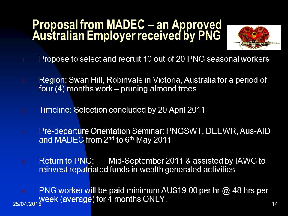 Proposal from MADEC – an Approved Australian Employer received by PNG