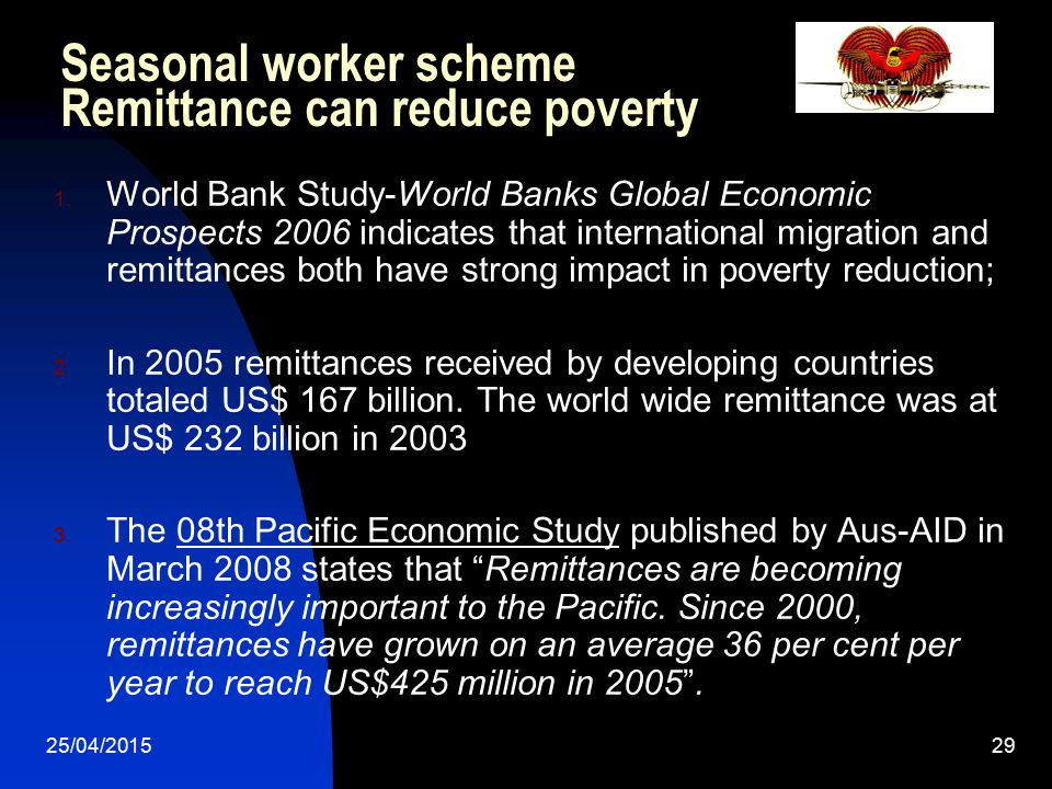 Seasonal worker scheme Remittance can reduce poverty