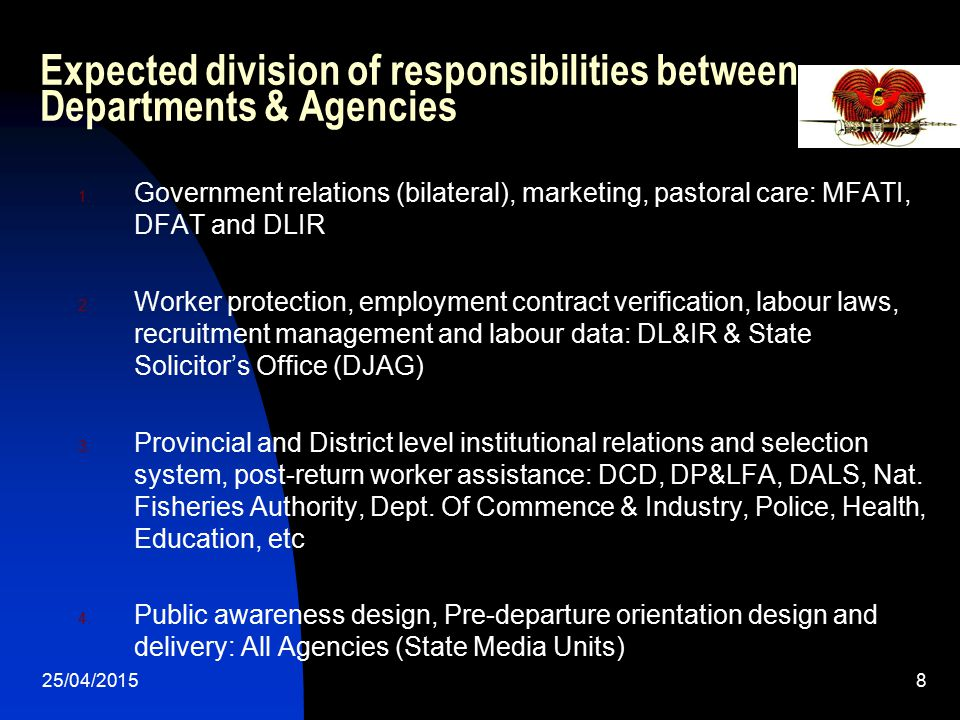 Expected division of responsibilities between Departments & Agencies