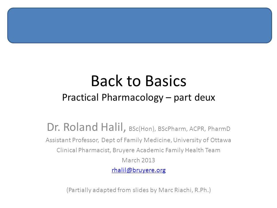 Back to Basics Practical Pharmacology – part deux
