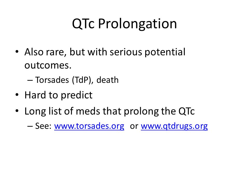 QTc Prolongation Also rare, but with serious potential outcomes.