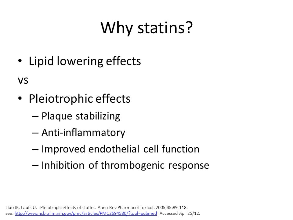 Why statins Lipid lowering effects vs Pleiotrophic effects