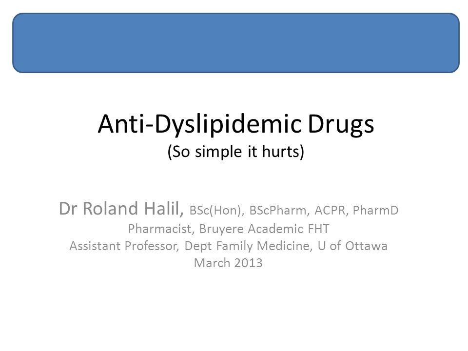 Anti-Dyslipidemic Drugs (So simple it hurts)