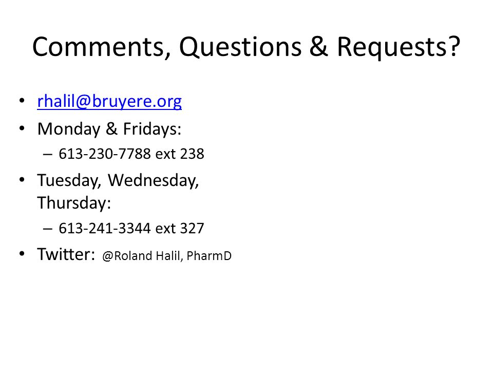 Comments, Questions & Requests