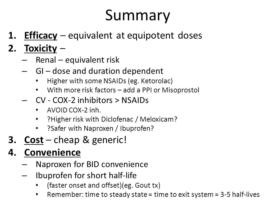Summary Efficacy – equivalent at equipotent doses Toxicity –