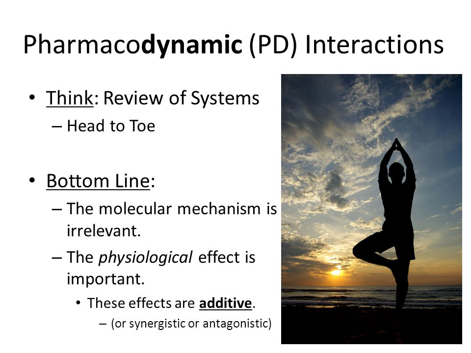 Pharmacodynamic (PD) Interactions