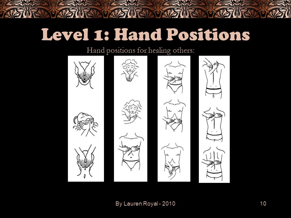 Hand positions for healing others: