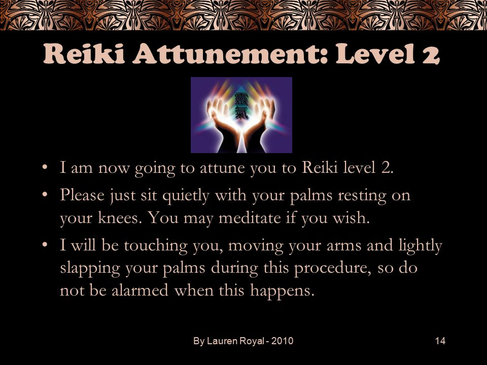 Reiki Attunement: Level 2