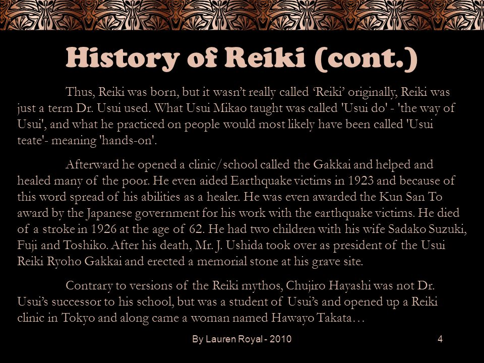 History of Reiki (cont.)
