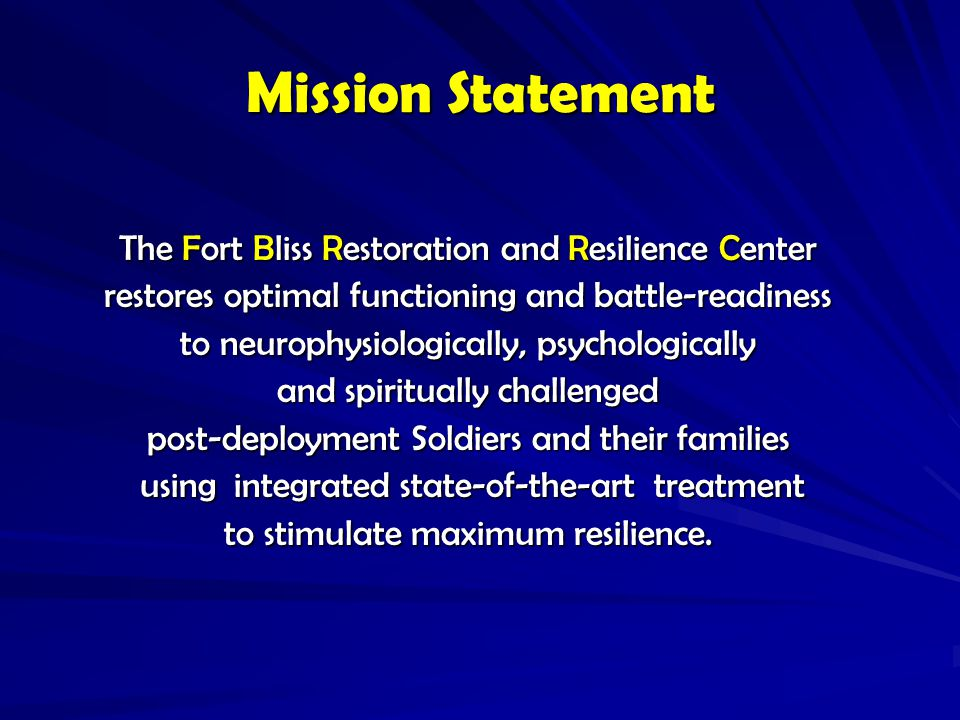 Mission Statement The Fort Bliss Restoration and Resilience Center