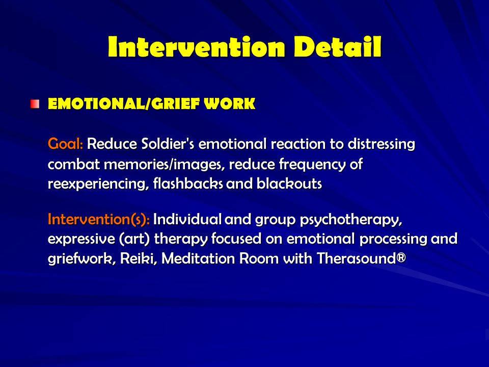 Intervention Detail EMOTIONAL/GRIEF WORK.