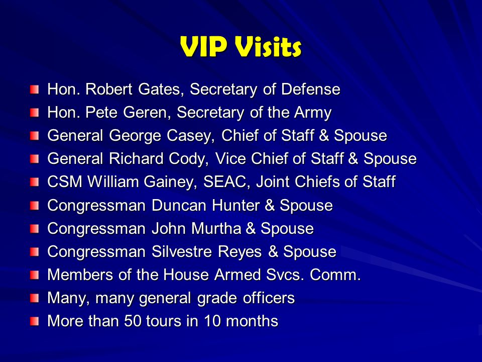 VIP Visits Hon. Robert Gates, Secretary of Defense