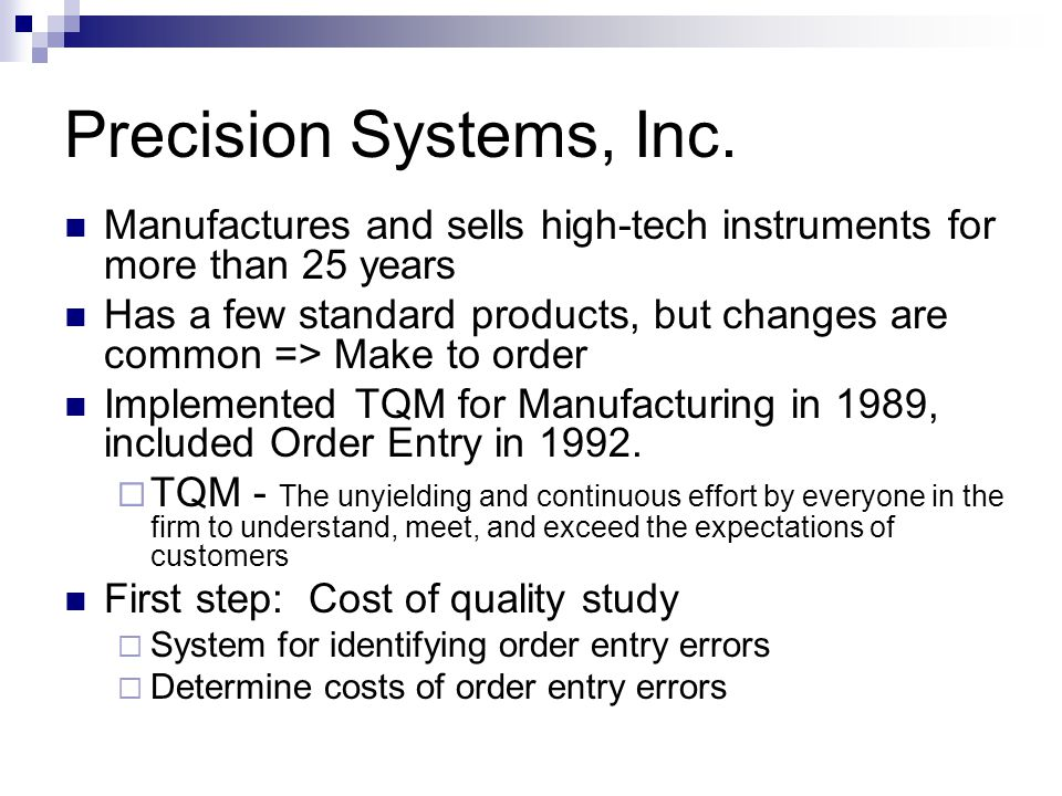 Precision Systems, Inc. Manufactures and sells high-tech instruments for more than 25 years.