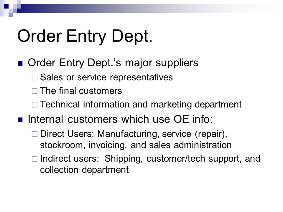 Order Entry Dept. Order Entry Dept.'s major suppliers