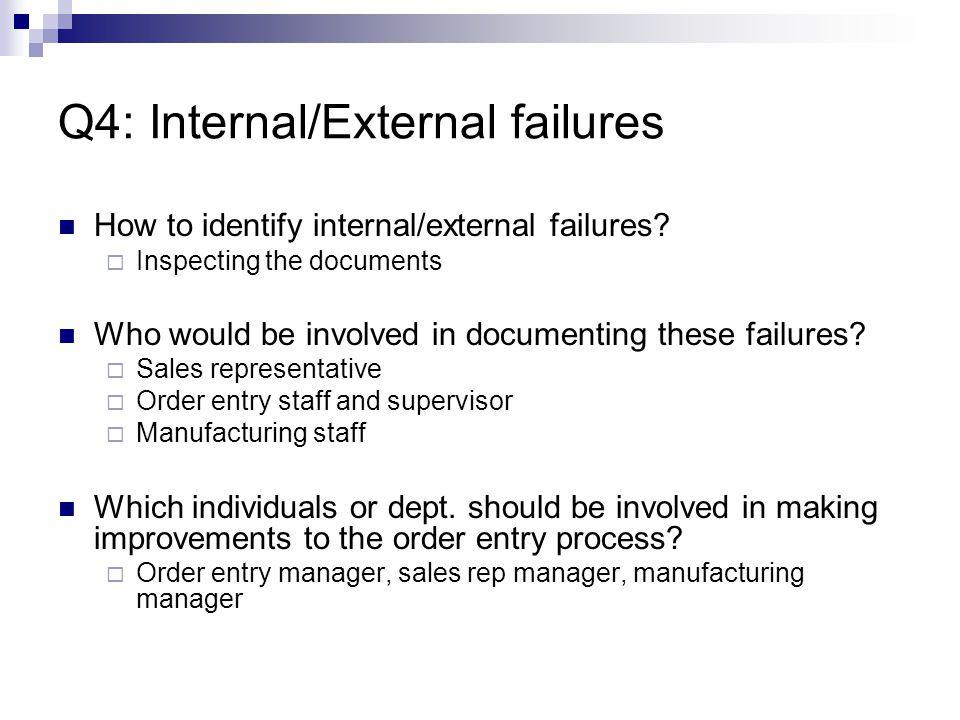 Q4: Internal/External failures