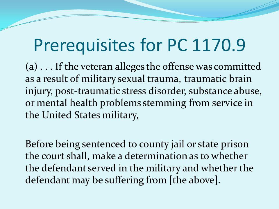 Prerequisites for PC 1170.9