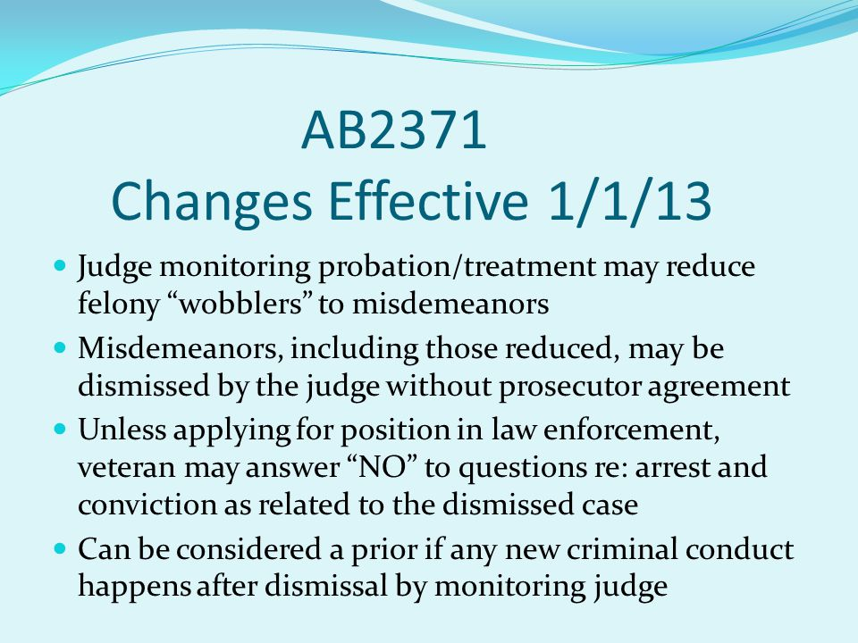 AB2371 Changes Effective 1/1/13