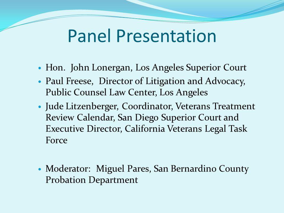 Panel Presentation Hon. John Lonergan, Los Angeles Superior Court