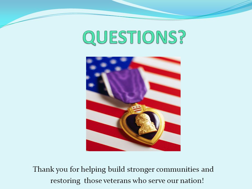 QUESTIONS Thank you for helping build stronger communities and