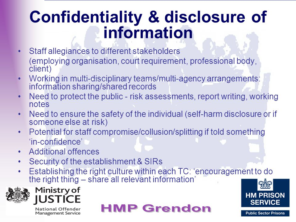 Confidentiality & disclosure of information