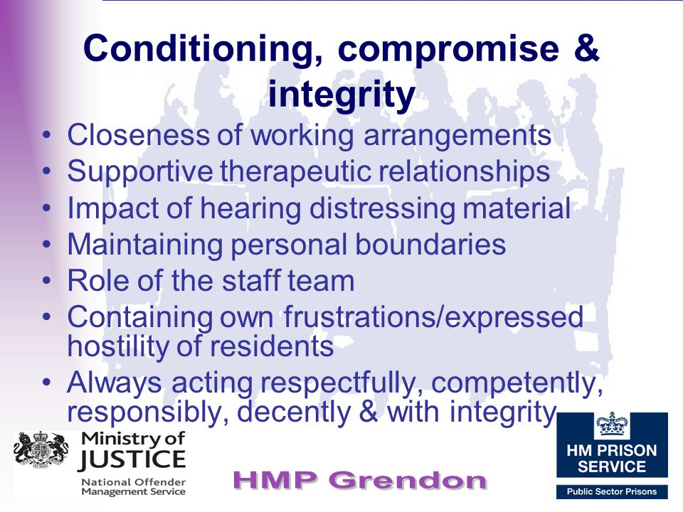 Conditioning, compromise & integrity