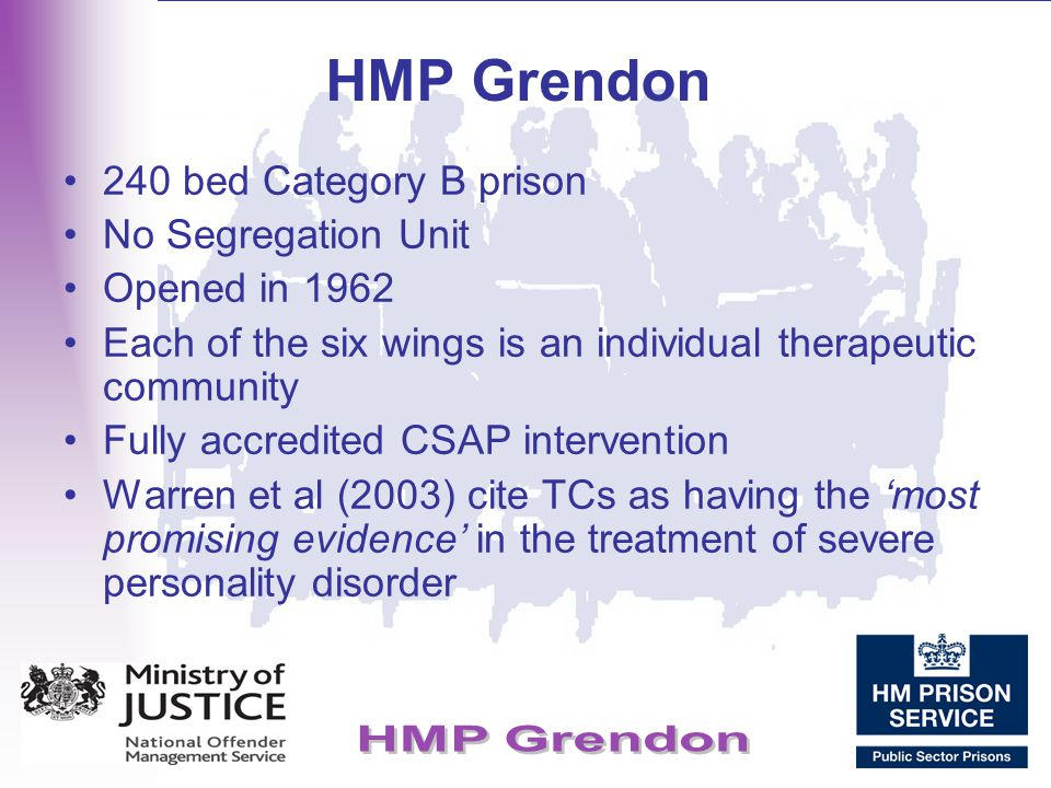 HMP Grendon 240 bed Category B prison No Segregation Unit