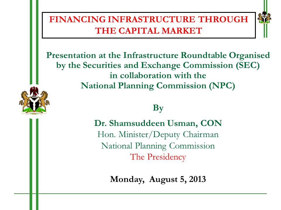 FINANCING INFRASTRUCTURE THROUGH THE CAPITAL MARKET