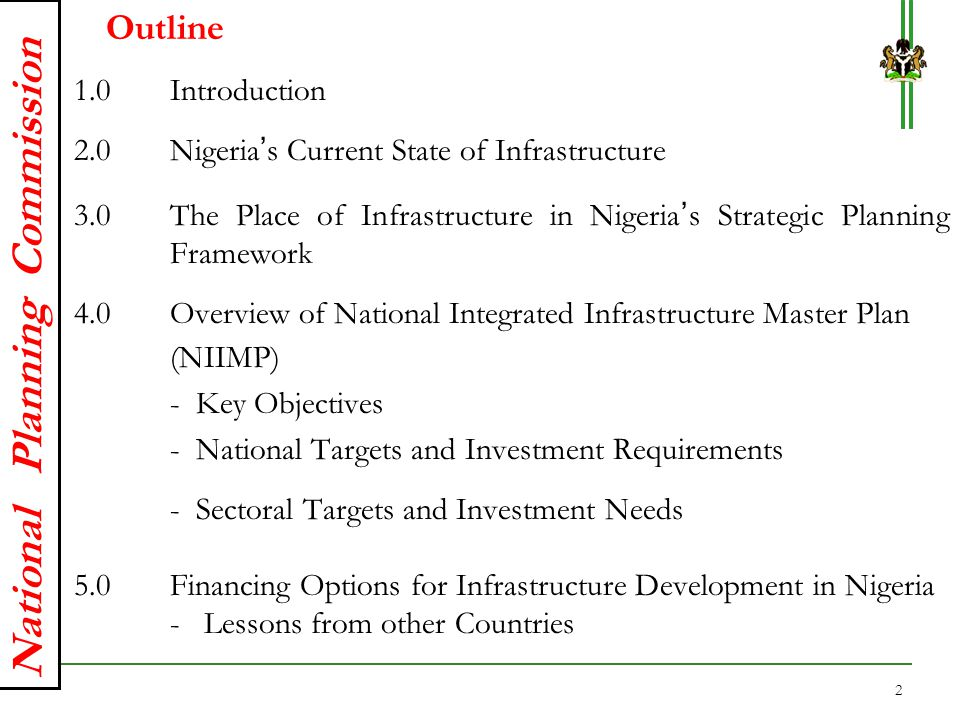 Outline 1.0 Introduction 2.0 Nigeria's Current State of Infrastructure